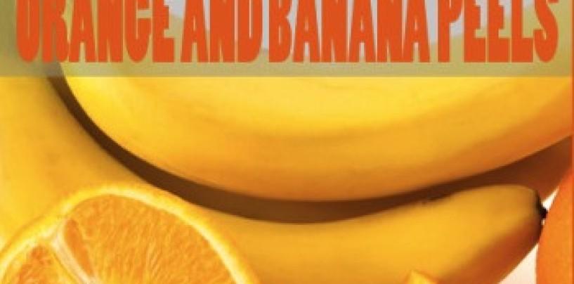 Why You Should Never Throw Away Orange or Banana Peels!
