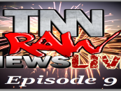 11/19/15 – TNN Raw News Live Episode 9 (Noon-2p EST) Call 347-989-8310