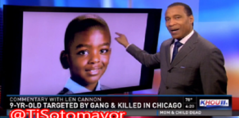 KHOU's Len Cannon Goes In On BLM, Blacks & Black Leaders Over The Murder Of Chicago Youth Tyshawn Lee!