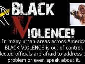 11/10/15 – Why Aren't Blacks Outraged About Black On Black Violence? 9p-1a EST Call 347-989-8310