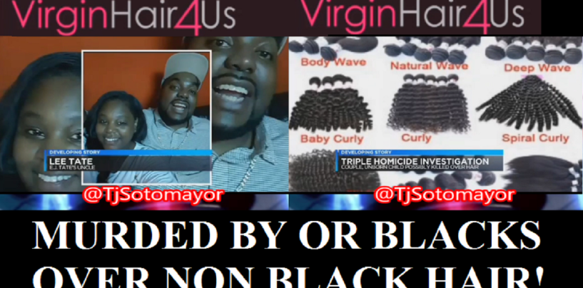 A Black Couple & Their Unborn Child Are Killed Over Hair Weave! #IShitUNot (Video)