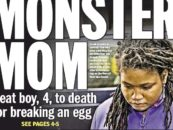 Black Mom Beats Her 4 Year Old Son To Death Because He Dropped An Egg! iShitUNot (Video)