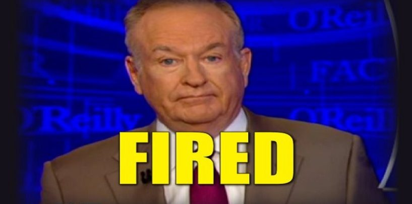 Live Breaking News! Bill O'Reilly Fired By FOX News For Numerous Sexual Misconduct Allegations! (Video)