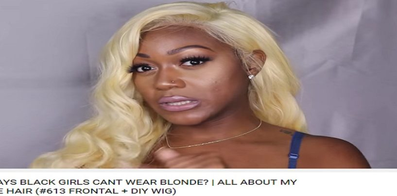 Hair Hatted Black Chick Tries To Convince The World That This Blonde Lacefront Looks Good! (Video)