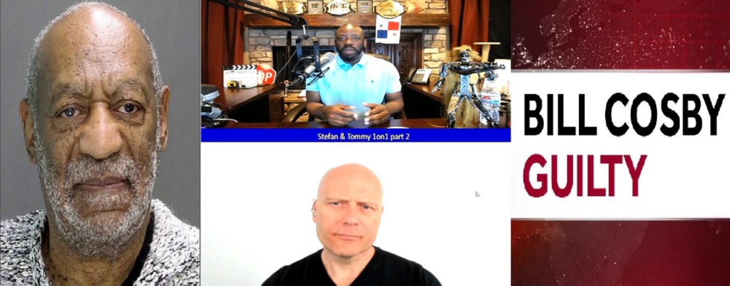 Stefan Molyneux Vs Tommy Sotomayor On The Guilt & Innocence Of Bill Cosby & American Justice! (Live Broadcast)